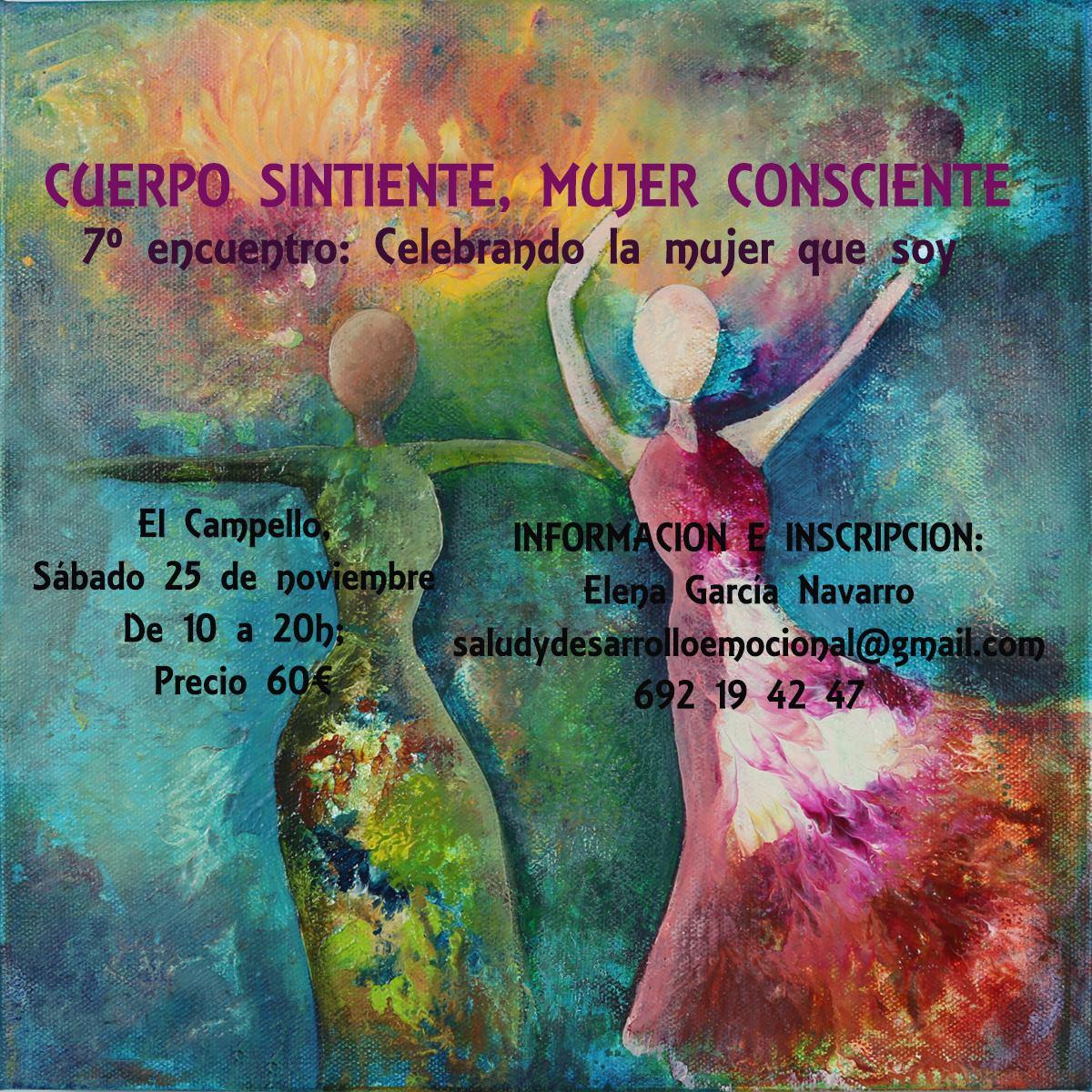 7º Encuentro para mujeres: Cuerpo sintiente, Mujer consciente