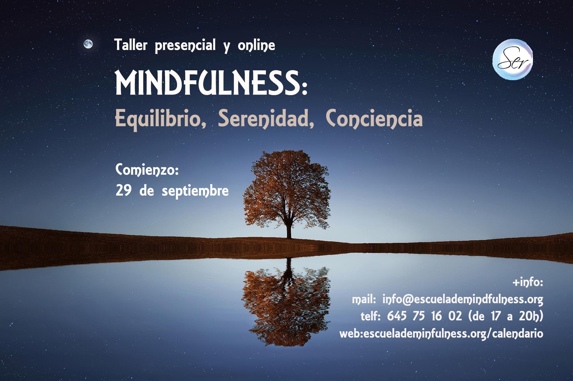 Taller presencial y online de Mindfulness, comienzo 29 de septiembre 2021